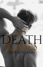 Death Kisses by xbookfreak10