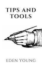Tips and Tools by esyoung