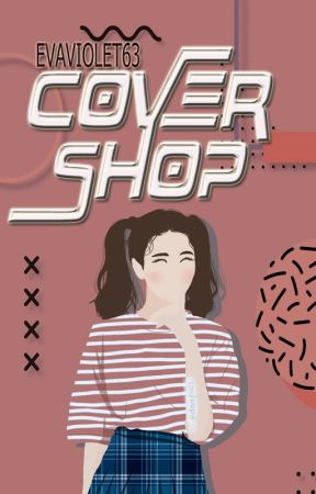 Cover Shop {open} by evaviolet63