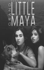 Little Grand Maya (Camren G!P) by DaddyEstrabao
