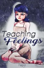 Teaching Feelings by ChristianMoyado