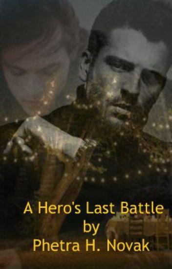 A Heros Last Battle