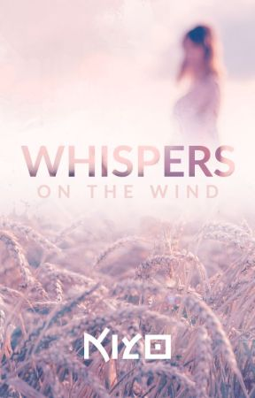 Whispers on the Wind by kiyo-art