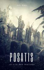 Posatis : Cité des traîtres by Opi-Pro