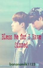 Bless Me for I Have Sinned (KaiSoo Fanfic) by bananamilk1123