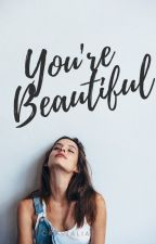 You're Beautiful by crystaliate