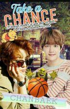 Take a chance || مُتَرْجَمَة by chanhyun614__