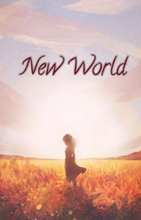 New World: I thought I'm the heroine....not really by Full_Smiley