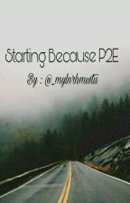 Starting Because P2E  by _mylnrhmwtii