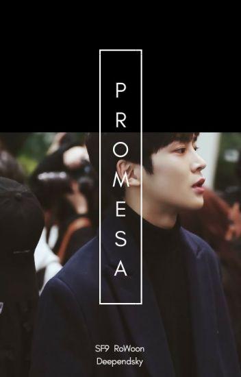 Promesa-RoWoon y Tú SF9 ♥