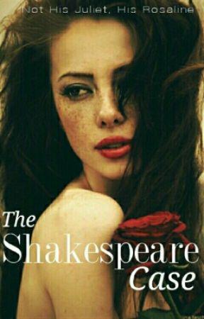 The Shakespeare Case by unicornlazy03