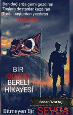 Bir Bordo Bereli Hikayesi by Sonerozgenc
