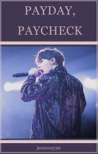 payday, paycheck | yoonkook by jeonwayne