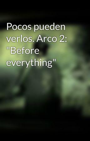 """Pocos pueden verlos. Arco 2: """"Survival Game"""" by SrGentleman"""