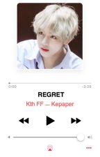 REGRET kth by Kepaper