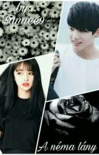 A néma lány |Jungkook ff.| by Fannee9