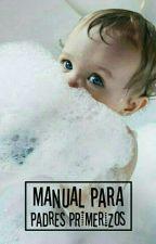 Manual para padres primerizos|Larry| by stylesxgomezx