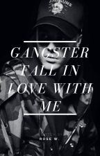 [CURRENTLY BUSY] Gangster Fall In Love With Me?! by IwantjustinNjerry