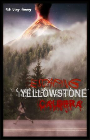 Escaping YellowStone Caldera by Not_very_funny