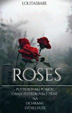 ROSES  by __Kvetinove_dievca__