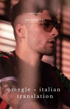 Omegle [ZIAM AU] italian translation  by waitingvhar