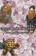 Subject Delta x Reader (Bioshock 2)~Protector of the sisters. by FNAFBookMaster5