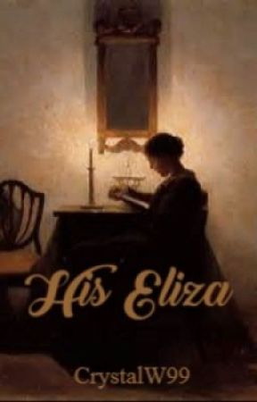 His Eliza by CrystalW99