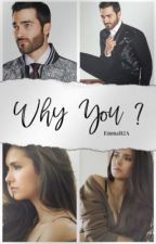 Why You ? by EmmaB2A