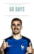 60 days. {Antoine Griezmann} by artvzayn