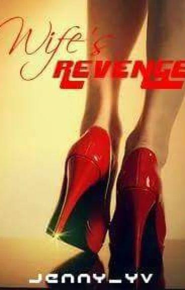 Wife's revenge (Book 1)