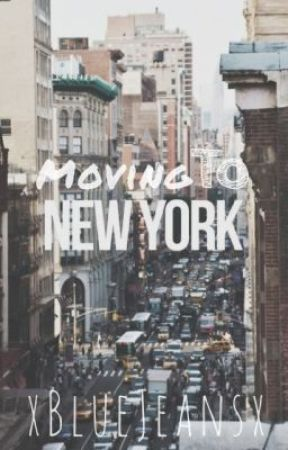 Moving to New York [on hold] by xBlueJeansx