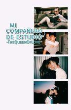 Mi Compañero de Estudio  by -TheQueenOfLove-