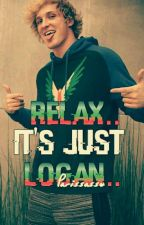 ♠ Relax.. Its Just Logan.. ♥ A Logan Paul Fanfic ♦ by Parissasso
