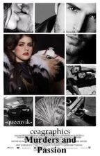 Murders and Passion by -QueenVik-