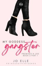 P&L 2: My Goddess Gangster [COMPLETED] by PrincessThirteen00