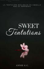 Sweet Temptations ||TERMINADA|| by ann13v