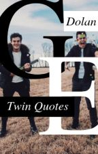 Dolan Twin Quotes ↠ Book 1 by xxsavagedolan