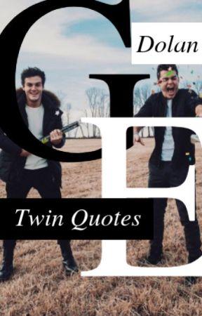 Dolan Twin Quotes by xxsavagedolan