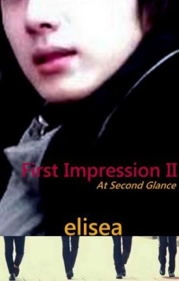 First Impression II: At Second Glance