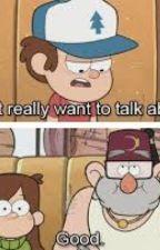 My Favorite Gravity Falls Memes by xPineTreeANDipPinesx