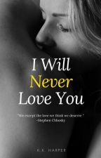 I Will Never Love You by WoodbridgeWine