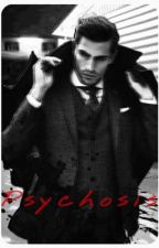 Psychosis by DaddyNE