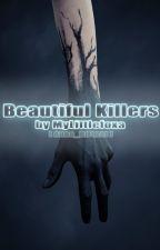 Beautiful Killers by Anna_RiFurst