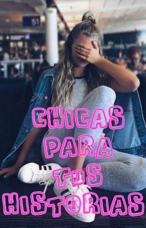 Chicas Para Tus Historias by Maylheni
