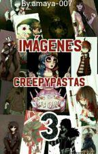 Imágenes Creepypastas y Otras Cosas (3) by amaya-007