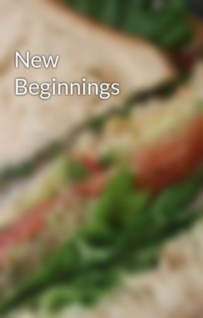 New Beginnings by GraceT200