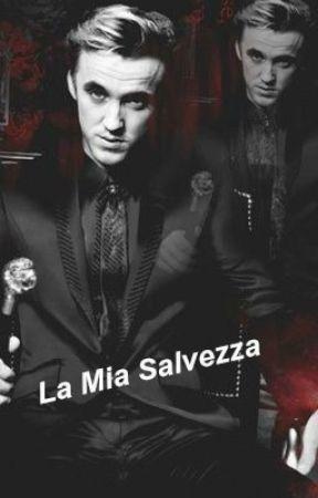 La Mia Salvezza - Draco Malfoy by AliceWeasleyHP