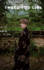 I Need you Girl || FF Min Yoongi BTS  [REVISI]  by IttaPuspitta