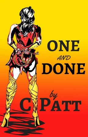 ONE and DONE by CPattATX