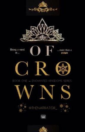 Of Crowns by TheNarrator_